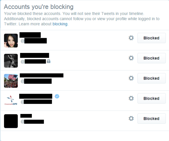 As you can see, I don't block many people, but a few people have left me with no other choice.